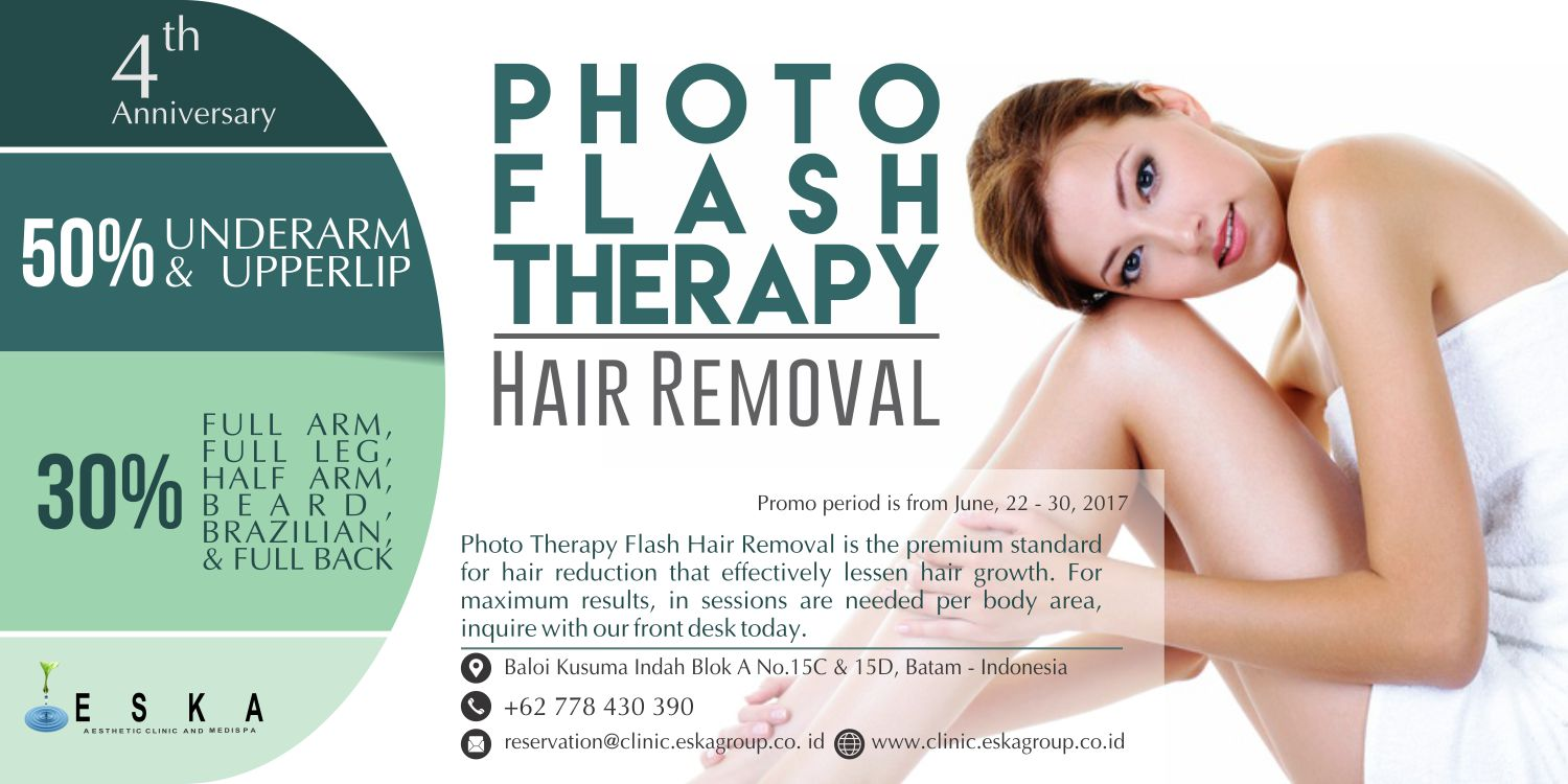 eska group batam eska aesthetic clinic and medispa 170622to30-4th-anniversary-eska-clinic-photo-flash-therapy-hair-removal