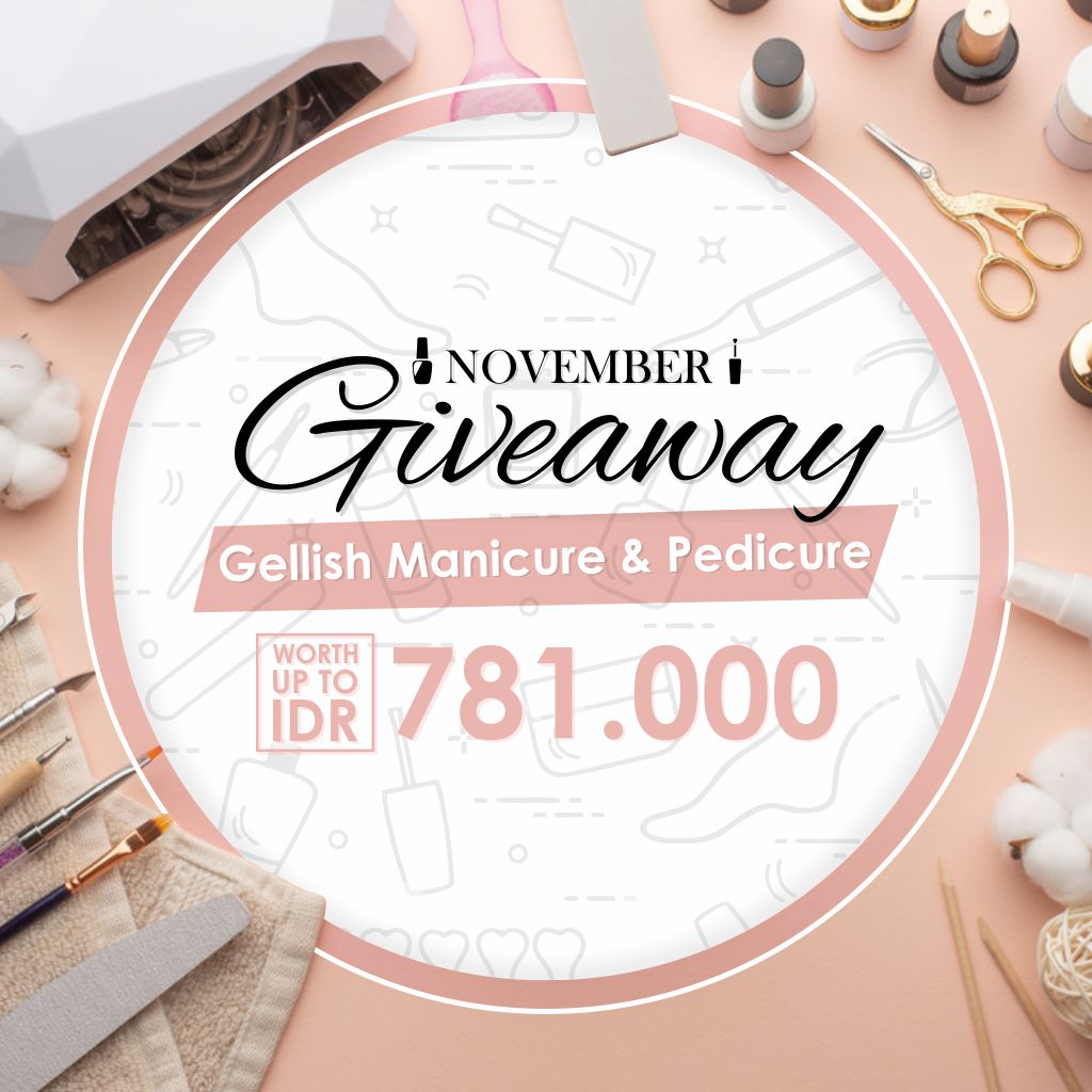eska group batam 1911-Giveaway-Gellish-Manicure-Pedicure